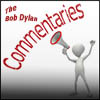 the Bob Dylan Commentaries